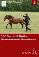 Weinzierl Horsemanship – Halfter und Seil – DVD 2