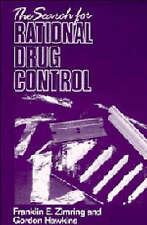 The Search for Rational Drug Control (An Earl Warren Legal Institute-ExLibrary