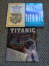Titanic Remembered, The Titanic Man, Titanic, Lot of 3 Titanic books