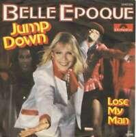 "Belle Epoque - Jump Down (7"", Single) Vinyl Schallplatte 12857"