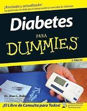 Diabetes para Dummies by Alan L. Rubin (2007, Paperback)