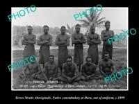 OLD LARGE HISTORIC PHOTO OF TORRES STRAIT ABORIGINAL CONSTABULARY AT DARU 1899 1
