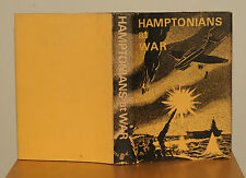 James, W D (editor) HAMPTONIANS AT WAR - SOME WAR EXPERIENCES OF OLD BOYS OF HAM