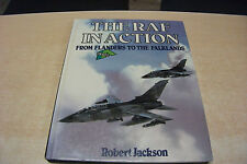 R A F in Action: From Flanders to the Falklands by Robert Jackson (1985 Hrd w/DJ