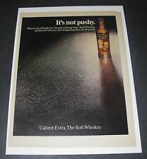 Print Ad DISTILLERY 1969 CALVERT Extra The Soft Whiskey It's not pushy