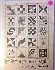 Lap Quilting Your Legacy Quilt Georgia J. Boonesteel Sampler Quilt Pattern 1976