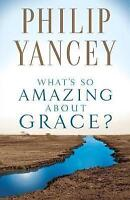 What's So Amazing About Grace?-ExLibrary