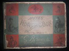 Notes From a Hunting Box (Not) In The Shires - Georgina Bowers - 1873-1st - Ills