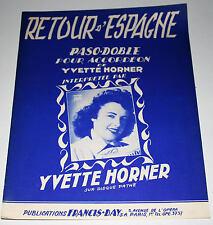 Partition vintage sheet music YVETTE HORNER : Retour d'Espagne * Accordeon