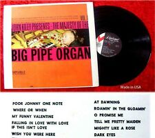 LP John Kiley presents the Majesty of BIG PIPE organo