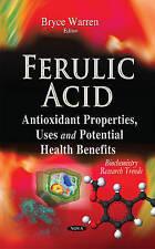 Ferulic Acid (Biochemistry Research Trends) by Bryce Warren | Hardcover Book | 9