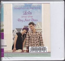 Lola and the Boy Next Door by Stephanie Perkins (2011, CD, Unabridged) Teen Nove
