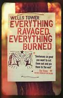 Everything Ravaged Everything Burned, Acceptable, Wells Tower, Book