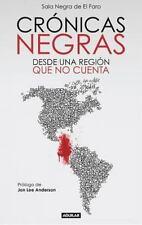 Cronicas Negras by Sala Negra Sala Negra de El Faro (2013, Paperback)