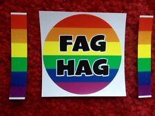 FAG HAG                         PRANK GAY BUMPER STICKER Rainbow 3  inch  Circle