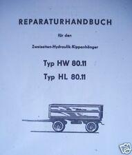 Anhänger Hänger Kipper HW 80 ( Reparaturhandbuch ) Handbuch HW80 Anleitung