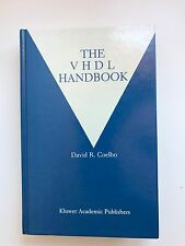 The VHDL Handbook by David R. Coelho BOOK (Hardback)