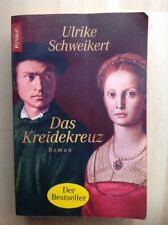 Das Kreidekreuz > Roman von Ulrike Schweikert > Ba