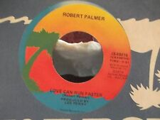 45@ ROBERT PALMER ON ISLAND RECORDS BAD CASE OF LOVIN YOU / LOVE CAN RUN FASTER