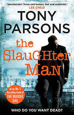 The Slaughter Man by Tony Parsons