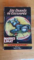 Maurice LIMAT - Les damnés de Cassiopée - Fleuve Noir Anticipation (n°190, 1961)