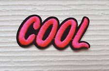 Pink Cool Sign  / Slogan / Iron on / Sew on patch / Applique / Badge