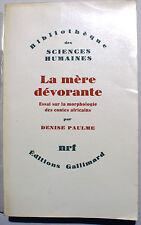 CONTES/AFRIQUE/MORPHOLOGIE DES CONTES../LA MERE DEVORANTE/D.PAULME/NRF/1976