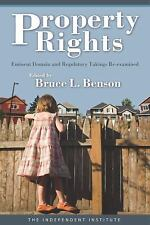 Property Rights: Eminent Domain and Regulatory Takings Re-Examined (Paperback or