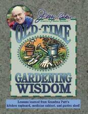 Jerry Baker's Good Gardening: Jerry Baker's Old-Time Gardening Wisdom : Lessons