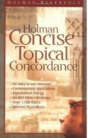 Holman Concise Topical Concordance An Easy to Use Alphabetical Reference NEW!!