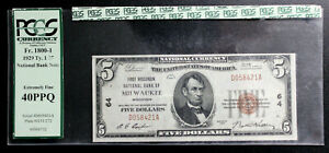 1929 $5 First Wisconsin National Bank of Milwaukee, WI Charter #64 PCGS 40 PPQ