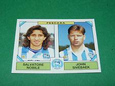 512 J. SIVEBAEK PESCARA PANINI FOOTBALL CALCIATORI 1993-1994 CALCIO ITALIA