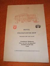 b Speisekarte Steigenberger Hotel Frankfurter Hof Frankfurt Main vom 21. 9. 1962