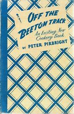 Off the Beeton Track - An Exciting New Cookery ... - Peter Pirbright - Good -...
