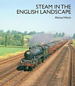 Steam in the English Landscape RAILWAY BOOK  RRP £19.95 POST FREE