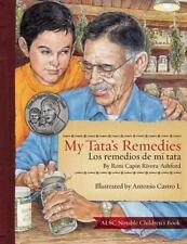 My Tata's Remedies / Los remedios de mi Tata