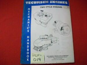 1988 TECUMSEH ENGINES MECHANIC'S HANDBOOK TWO CYCLE ENGINES SERVICE, REPAIR, ETC