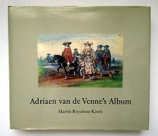 Adriaen Van De Venne's Album by Martin Royalton-Kisch HC/DJ 1988