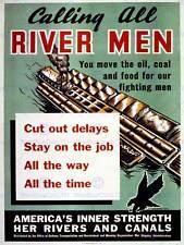 PROPAGANDA WAR WWII USA RIVER BOAT MEN CANAL OIL FINE ART PRINT POSTER BB7276B
