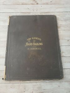 """Rare 1870 Antique Architecture Book """"NEW ELEMENTS of HAND-RAILING"""" By P. Riddell"""