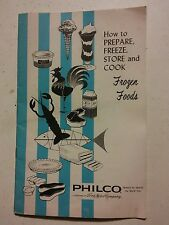 000 VTG 1962 Philco Corporation Frozen Foods Manual Freezer Guide Booklet