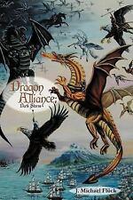 Dragon Alliance : Dark Storm by J. Michael Fluck (2012, Paperback)