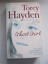 Torey Hayden GHOST GIRL PB1991 **GC**