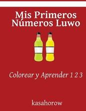 Luwo Kasahorow: Mis Primeros Números Luwo : Colorear y Aprender 1 2 3 by...
