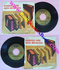 LP 45 7'' FISARMONICA ALLEGRA NANDO FRANCIA Rodriguez pena Adios no cd mc vhs