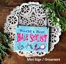 DECO Mini Sign Best Hair Stylist Wood Ornament Beauty Shop SALON GIFT USA NEW