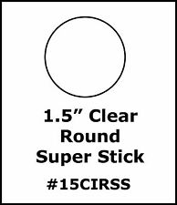 "Crystal Clear Round Labels Roll 1.5"" Super Stick Adhesive Sticker Seal 15CIRSS"