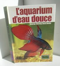 L'aquarium d'eau douce.George Hervey / Jack Hems. Bordas CB23
