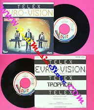 LP 45 7'' TELEX Euro-vision Troppical 1980 france VOGUE 101301 no cd mc dvd