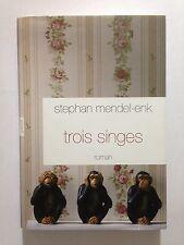 TROIS SINGES 2012 STEPHAN MENDEL ENK TBE